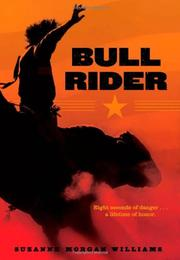 BULL RIDER by Suzanne Morgan Williams