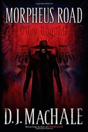 THE LIGHT by D.J. MacHale