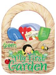 MY FIRST GARDEN by Wendy Lewison