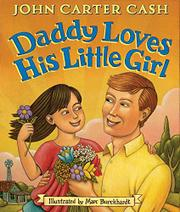 DADDY LOVES HIS LITTLE GIRL by John Carter Cash
