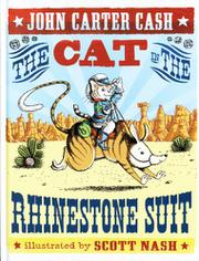THE CAT IN THE RHINESTONE SUIT by John Carter Cash