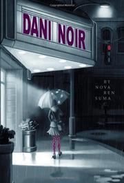 DANI NOIR by Nova Ren Suma
