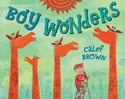 BOY WONDERS by Calef Brown