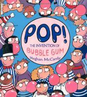 POP! by Meghan McCarthy