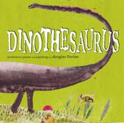 DINOTHESAURUS by Douglas Florian