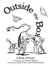OUTSIDE THE BOX by Karma Wilson