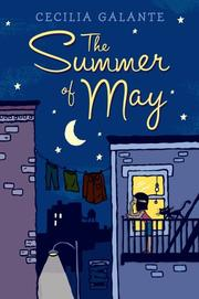 THE SUMMER OF MAY by Cecilia Galante