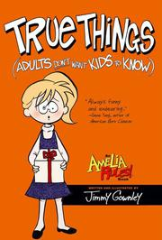 Book Cover for TRUE THINGS (ADULTS DON'T WANT KIDS TO KNOW)