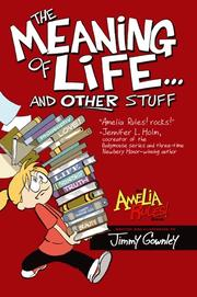 THE MEANING OF LIFE...AND OTHER STUFF by Jimmy Gownley