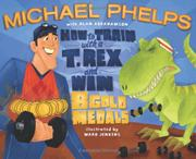 HOW TO TRAIN WITH A T.REX AND WIN 8 GOLD MEDALS by Michael Phelps