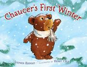 CHAUCER'S FIRST WINTER by Stephen Krensky