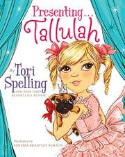 PRESENTING... TALLULAH by Tori Spelling