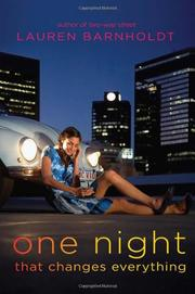ONE NIGHT THAT CHANGES EVERYTHING by Lauren Barnholdt