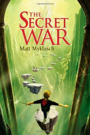 JACK BLANK AND THE SECRET WAR by Matt Myklusch