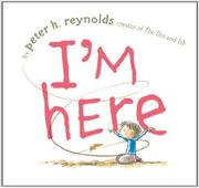 I'M HERE by Peter Reynolds