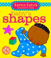 BABY'S SHAPES by Karen Katz