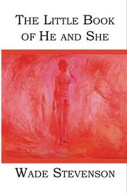 THE LITTLE BOOK OF HE AND SHE by Wade Stevenson