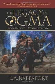 THE LEGACY OF OGMA by E.A. Rappaport