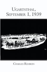 UGARTSTHAL, SEPTEMBER 1, 1939 by Charles Rehbein