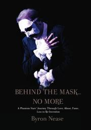 BEHIND THE MASK... NO MORE by Byron Nease