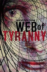 WEB OF TYRANNY by Laurel-Rain Snow