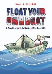 FLOAT YOUR OWN BOAT by Russel H. Kittel