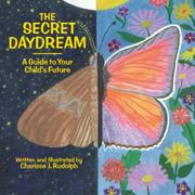THE SECRET DAYDREAM by Charisse J. Rudolph