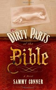 THE DIRTY PARTS OF THE BIBLE by Sammy Conner