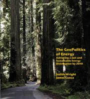 THE GEOPOLITICS OF ENERGY by Judith and James Conca Wright