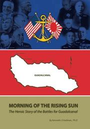 MORNING OF THE RISING SUN: by Kenneth I. Friedman