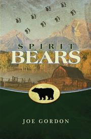 SPIRIT BEARS by Joe Gordon