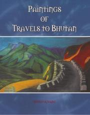 PAINTINGS OF TRAVELS TO BHUTAN by Duygu Kivanc