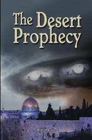 THE DESERT PROPHECY by H.D. Rogers