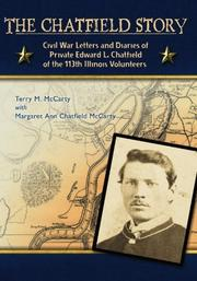 THE CHATFIELD STORY by Terry M. with Margaret Ann Chatfield McCarty McCarty