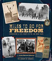 MILES TO GO FOR FREEDOM by Linda Barrett Osborne