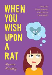 WHEN YOU WISH UPON A RAT by Maureen McCarthy