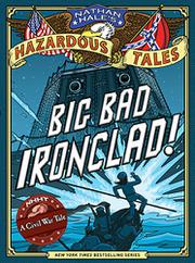 BIG BAD IRONCLAD! by Nathan Hale
