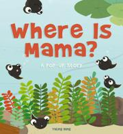 WHERE IS MAMA? by Yating Hung