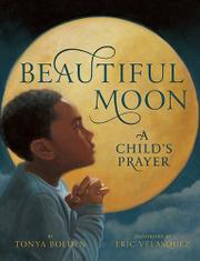 BEAUTIFUL MOON by Tonya Bolden