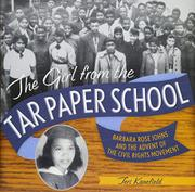 THE GIRL FROM THE TAR PAPER SCHOOL by Teri Kanefield