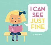 I CAN SEE JUST FINE by Eric Barclay