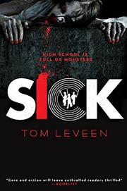 SICK by Tom Leveen