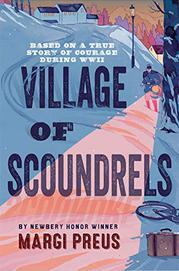 VILLAGE OF SCOUNDRELS by Margi Preus