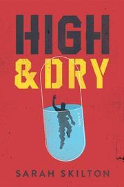 HIGH & DRY by Sarah Skilton