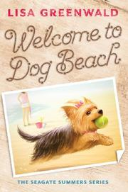 WELCOME TO DOG BEACH by Lisa Greenwald