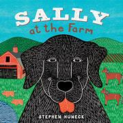 SALLY AT THE FARM by Stephen Huneck