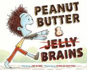 PEANUT BUTTER & BRAINS by Joe McGee