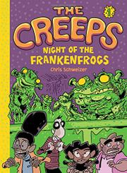 NIGHT OF THE FRANKENFROGS by Chris Schweizer