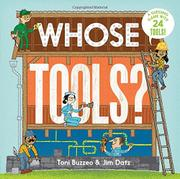 WHOSE TOOLS? by Toni Buzzeo