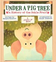 UNDER A PIG TREE by Margie Palatini